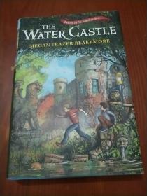 THE WATER CASTLE(水城堡 英文版)