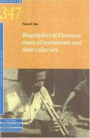 Biographies Of Florenese Musical Instruments And Their Collectors (bulletin)