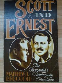 英文原版书 Scott and Ernest: The Fitzgerald/Hemingway Friendship Paperback – November 1, 1980 by Professor Matthew J. Bruccoli (Author)