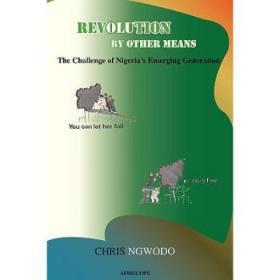 Revolution by Other Means: The Challenge o...