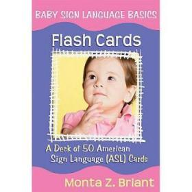 Baby Sign Language Flash Cards: A Deck of ...