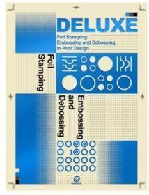 原版Deluxe: Foil Stamping印刷工艺烫金与凹凸 平面设计书籍