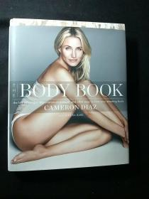 The Body Book:The Law of Hunger, the Science of Strength, and Other Ways to Love Your Amazing Body