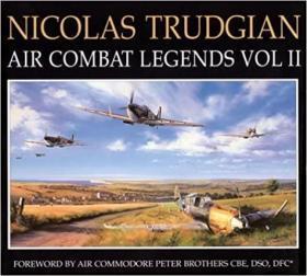 Nicolas Trudgian Air Combat Legends, Vol II