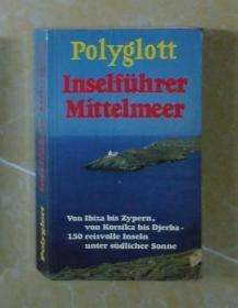 德文原版 Polyglott Inselführer Mittelmeer 著