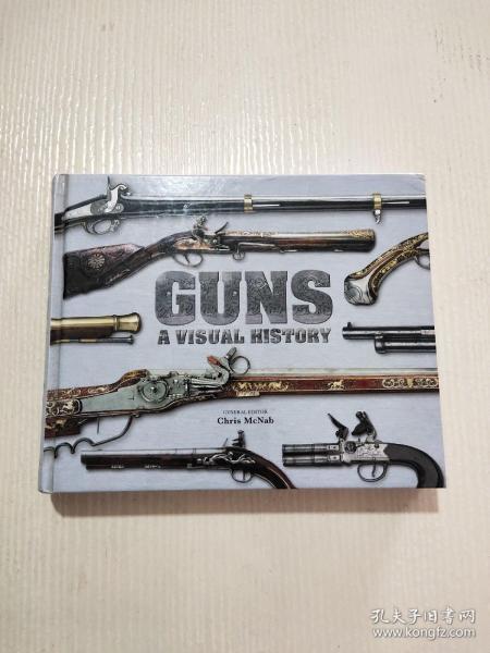 GUNS A VISUAL HISTORY(见图)精装