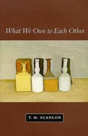预售 英文预定 What We Owe to Each Other (Revised)