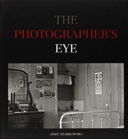 【现货】The Photographer's Eye 摄影师之眼【英文原版】