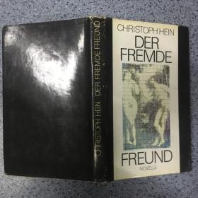 CHRISTOPH DER FREMDE FREUND    有签名