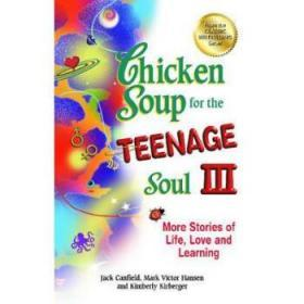 Chicken Soup for the Teenage Soul III: Mor...