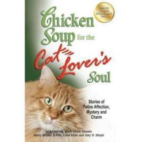 Chicken Soup for the Cat Lover's Soul: Sto...