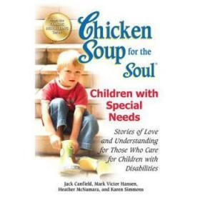 Chicken Soup for the Soul: Children with S...