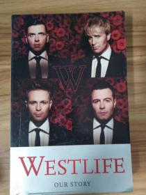 WESTLIFE:OUR STORY 西城男孩:我们的故事