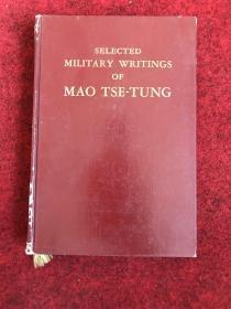 SELECTED MILITARY WRITINGS OF MAO TSE -TUNG(毛泽东军事文选)