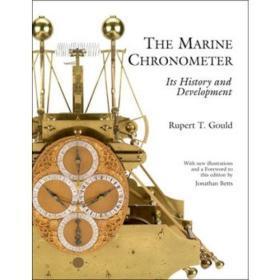 The Marine Chronometer Its History & Development
