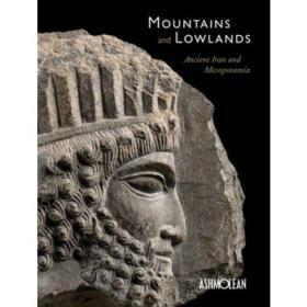 Mountains and Lowlands Ancient Iran and Mesopotamia