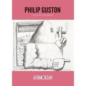 Philip Guston Locating the Image