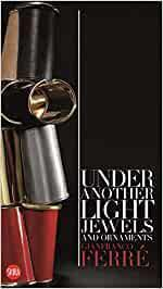 Gianfranco Ferre: Under Another Light: J