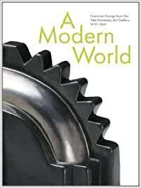 A Modern World: American Design From The