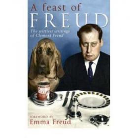 A Feast of Freud: The Wittiest Writings of...