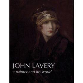 John Lavery A Painter and his World