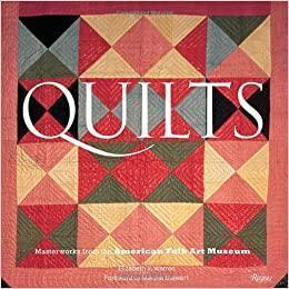 Quilts: Masterworks from the American Fo