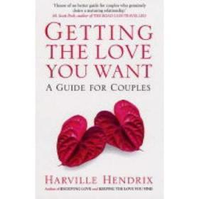 Getting the Love You Want: A Guide for Couples  得到你想要的爱: 夫妻指南