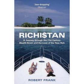 Richistan: A Journey Through the 21st Cent...