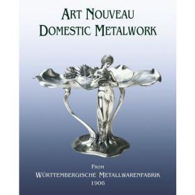 Art Nouveau Domestic Metalwork From Württembergische Metallwarenfabrik 1906