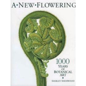 A New Flowering 1000 Years of Botanical Art