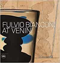 Fulvio Bianconi: At Venini