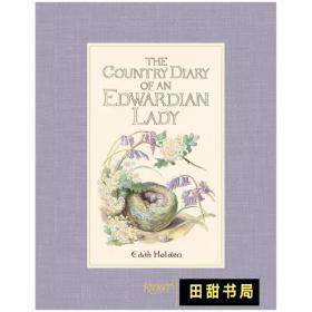 The Country Diary of an Edwardian Lady 1906 英伦乡野手记
