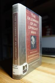 普朗克传记 The Dilemmas of an Upright Man : Max Planck As Spokesman for German Science