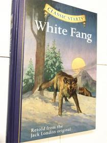 精装 英文 White Fang (Classic Starts Series)