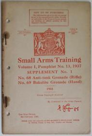 英文原版1941年英国战争部军内手册Small Arms Training Volume I Pamphlet No.13 Supplement No.1 Anti-Tank Grenade (Rifle) Bakelite Grenade (Hand)二战英军步兵68号反坦克枪榴弹和69号胶木手榴弹技术介绍教学使用说明文字照片示意图轻兵器战争史研究资料