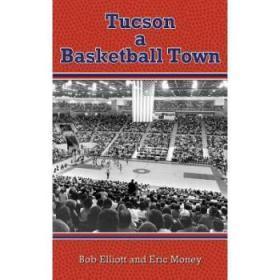 Tucson a Basketball Town