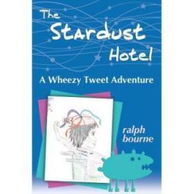 The Stardust Hotel: A Wheezy Tweet Adventure