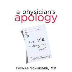 A Physician's Apology: Are We Making You S...