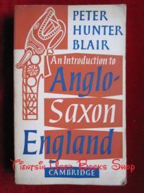 An Introduction to Anglo-Saxon England(英语原版 平装本)盎格鲁-撒克逊英格兰导论