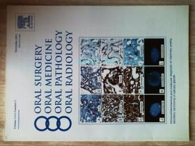 Oral Surgery Oral Medicine Oral Pathology Oral Radiology口腔外科口腔医学口腔病理学和口腔放射学2012/11
