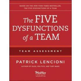 The Five Dysfunctions of a Team: Team Asse...