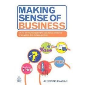 Making Sense of Business: A No-Nonsense Gu...