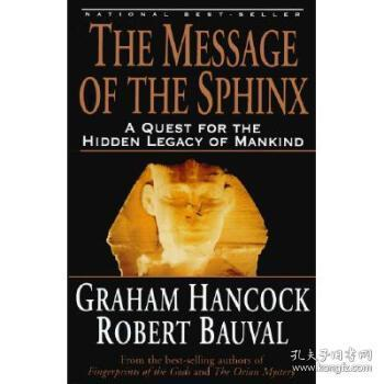 The Message of the Sphinx  A Quest for the Hidde