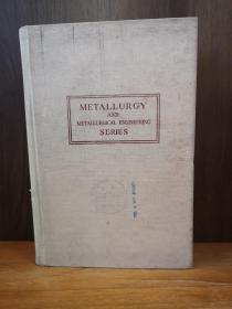 METALLURGY AND METALLURGICAL ENGINEERING SERIES
