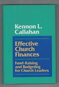 Effective Church Finances: Fund-Raising and Budgeting for Church Leaders