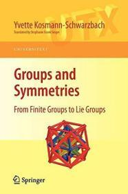Groups and Symmetries: From Finite Groups to Lie Groups (Paperback)