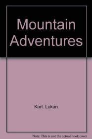 MOUNTAIN ADVENTURES (International Library Series)
