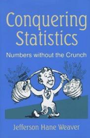 Conquering Statistics: Numbers without the Crunch