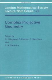 ComplexProjectiveGeometry:SelectedPapers(LondonMathematicalSocietyLectureNoteSeries)