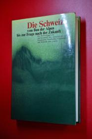 Die Schweiz 瑞士简史 德文原版 24开布面精装插图版 703页